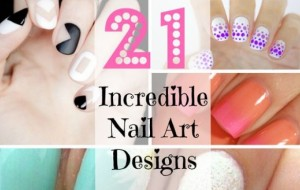 21 Incredible Nail Art Designs You'll Want Immediately